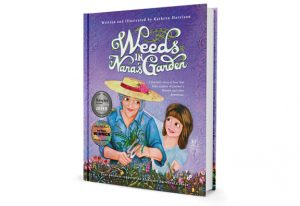 Weeds in Nana's Garden Hardcover